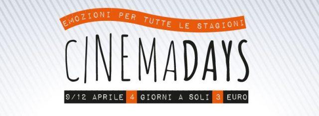 Dal 9 al 12 aprile a Milano i CinemaDays invadono le sale con film a 3 euro!