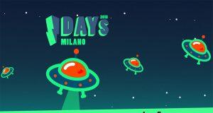 I-Days 2018 a Milano: informazioni utili sull'evento di quest'anno!