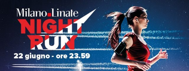 Milano-Linate Night Run: il 22 giugno si corre all'aeroporto!